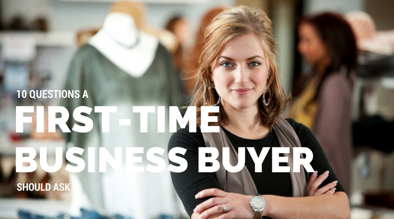 10 questions a first-time business buyer should ask | MWM Advisory