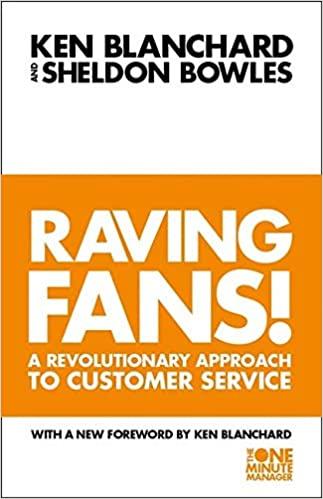 Raving Fans – Ken Blanchard, Sheldon Bowles